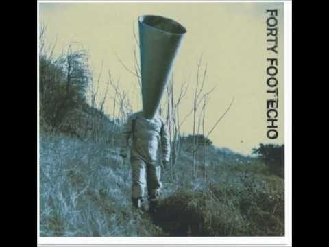 Forty Foot Echo - Long Way Down