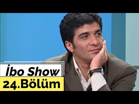 İbo Show - 24. Bölüm (Cabbar Dizisi Oyuncuları) (2002)