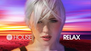 House Relax 2020 (New & Best Deep House Music | Chill Out Mix #30)