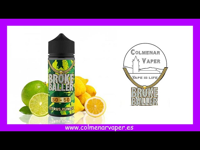 Cata ejuice 💨💨💨  : CITRUS PUNCH de BROKE BALLER