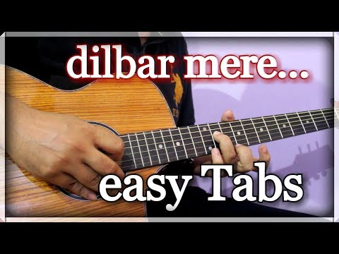 Old Evergreen Song To Express Your Love - Dilbar Mere | Easy Guitar Tabs For Beginners