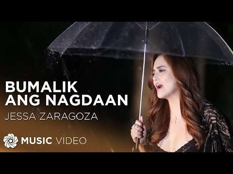 JESSA ZARAGOZA - Bumabalik Ang Nagdaan (Official Music Video)