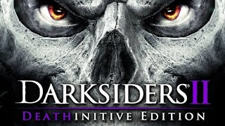 Darksiders II Deathinitive Edition Xbox One Gameplay 1080p