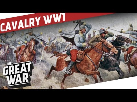 Cavalry in WW1  Between Tradition and Machine Gun Fire I THE GREAT WAR Special