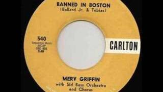"Merv Griffin  ""Banned In Boston"""