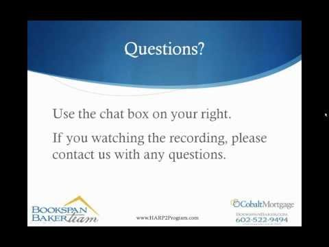 Home Affordable Refinance Program - HARP 2.0 FAQs Webinar