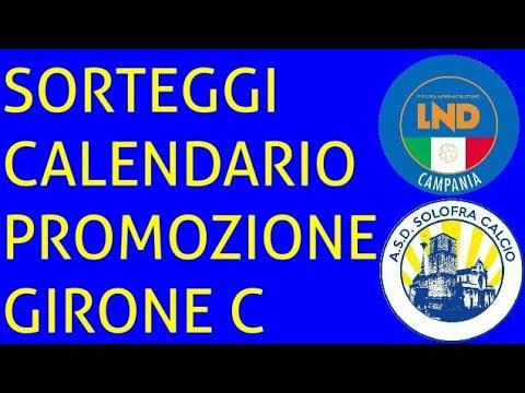 Calendario Promozione Campania.Sorteggi Calendario Di Promozione Girone C