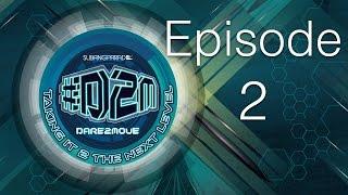#Dare2Move #D2M 2014 - Episode 2