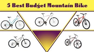 5 Best Budget Mountain Bike | Best Mountain Bike Prices | Best Mountain Bikes Reviews