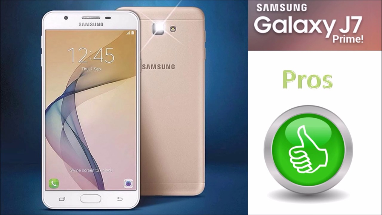 Pros and Cons of Samsung Galaxy J7 Prime - YouTube