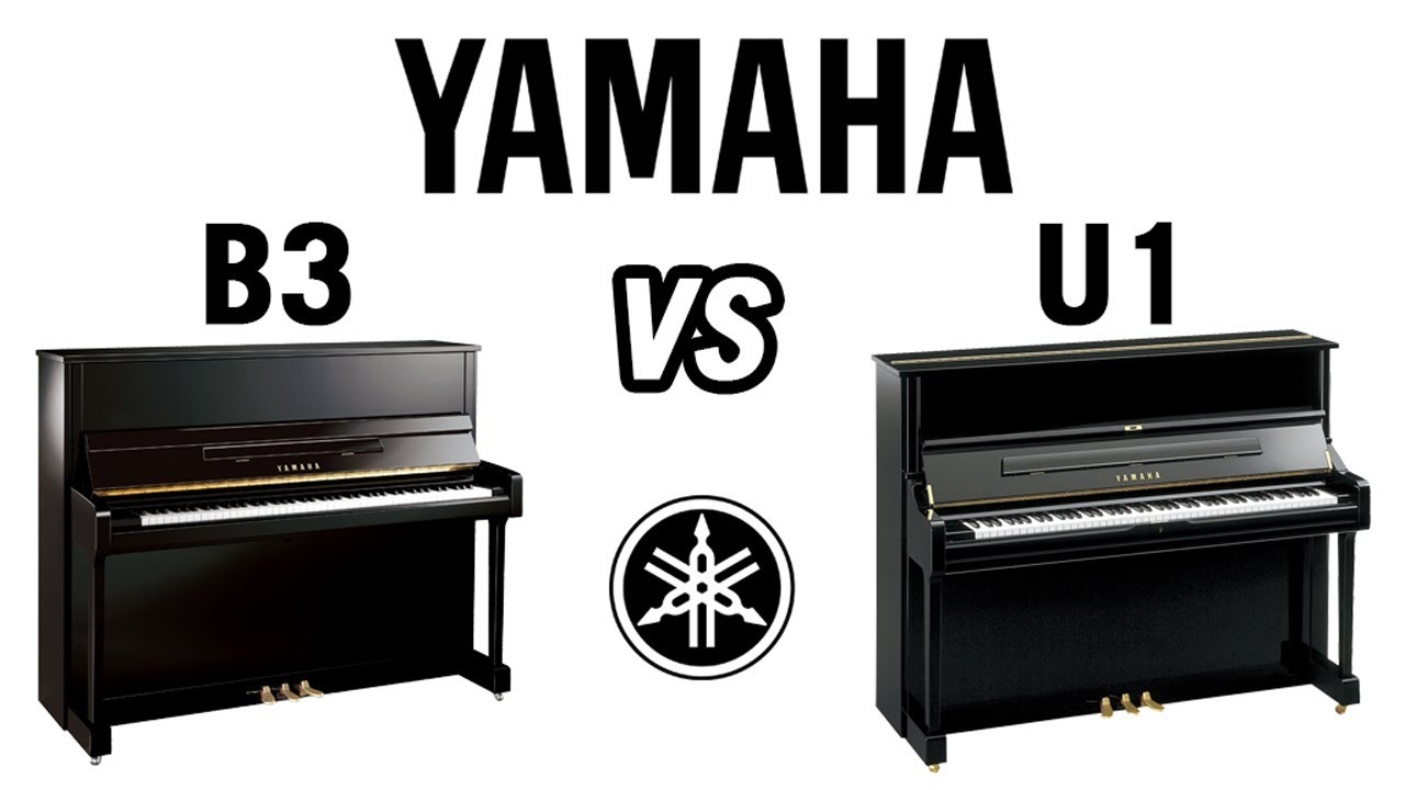 Yamaha B3 vs U1 Comparison