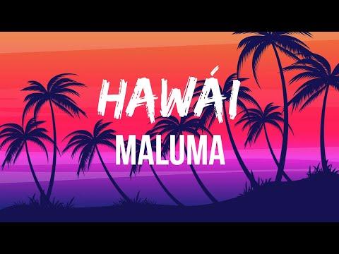 Maluma – Hawái (Letra/Lyrics) | Deja de mentirte La foto que subiste con el