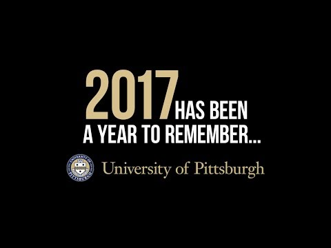 2017: A Year to Remember | University of Pittsburgh