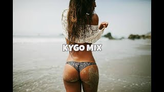 Best of Kygo Mix 2018