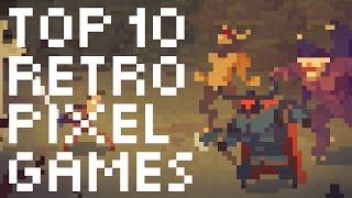 Top 10 Retro Pixel Games of today