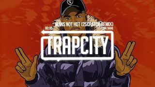 BiG ShaG - Mans Not Hot (Trap City: Remix)