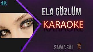 Ela Gözlüm Karaoke 4k