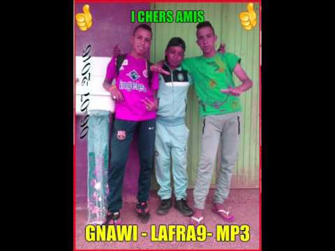 gnawi lafra9 mp3