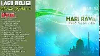 Lagu Religi Islam Populer Spesial Lebaran - Lagu Religi Terbaru 2018