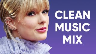 1 Hour Pop Music Mix - Clean Pop Playlist 2020
