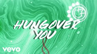 Download blink-182 - Hungover You (Lyric Video)