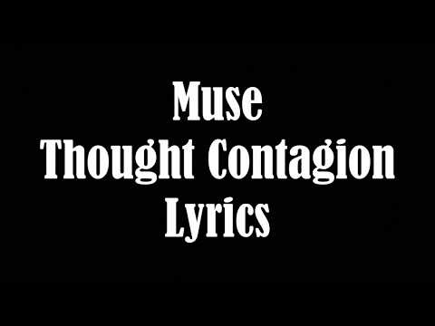 Muse Thought Contagion Lyrics