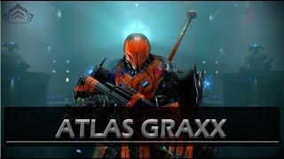 Warframe  Atlas Graxx  in depth customization