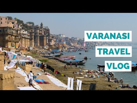 Varanasi City Guide | India Travel Videos