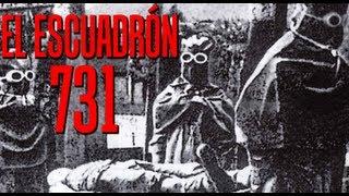 Atrocidades de la Ciencia: El Escuadrón 731
