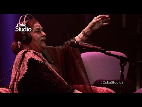 Farida Khanum, Aaj Jane Ki Zid Na Karo, Coke Studio Season 8, Episode 7