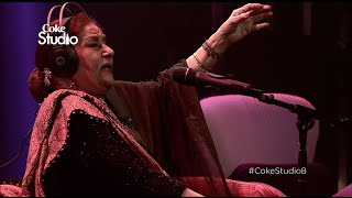 Coke Studio Season 8 | Aaj Jane Ki Zid Na Karo | Farida Khanum