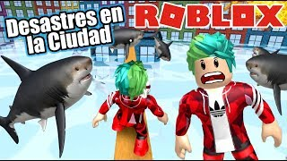 Disasters in the City of Roblox Sharks Escape Roblox Karim Games Play