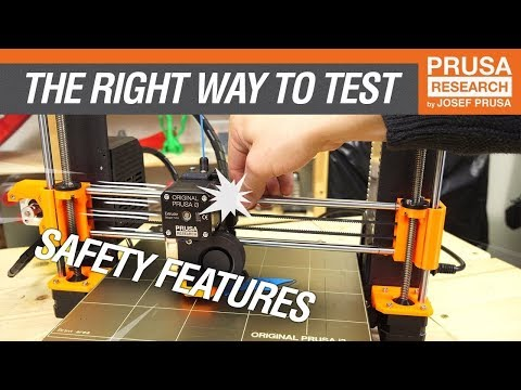 How to test safety features on the Original Prusa i3 MK3