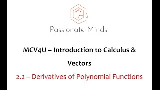 MCV4U/Grade 12 Calculus & Vectors - 2 2 - Derivatives of Polynomial Function