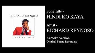 Richard Reynoso - Hindi Ko Kaya (Karaoke - Original Sound Recording)