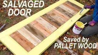 An Old Salvaged Door Brought Life With Pallet Wood (for Our Tiny House)