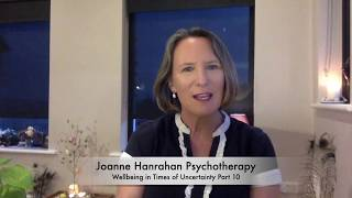 Wellbeing in Times of Uncertainty Part 10