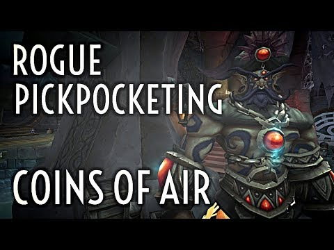 WoW Guide - Coins of Air - Rogue Pickpocketing
