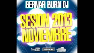 Sesion Noviembre Electro Latino 2013 BernarBurnDJ
