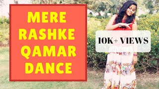 Mere Rashke Qamar | Baadshaho | Bollywood Dance Choreography