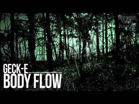 Geck-e - Body Flow (HQ Rip)