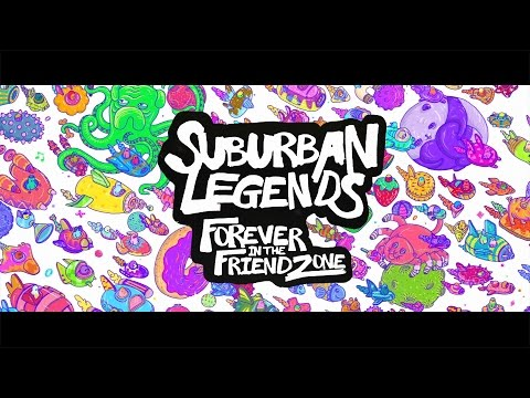 FOREVER IN THE FRIENDZONE [OFFICIAL LYRIC VIDEO] - Suburban Legends