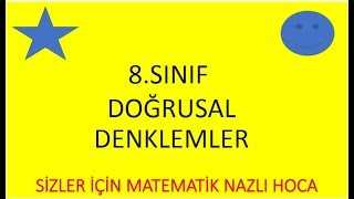 2018-2019 8.SINIF MATEMATİK DOĞRUSAL DENKLEMLER