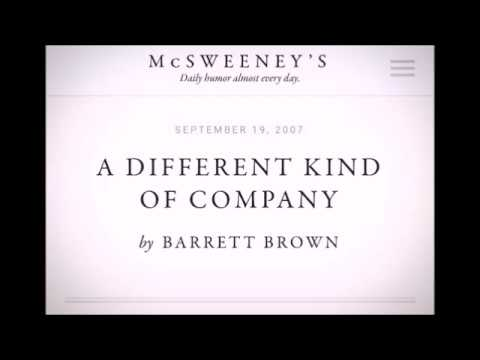 A Different Kind of Company - Barrett Brown [Dramatic Reading]