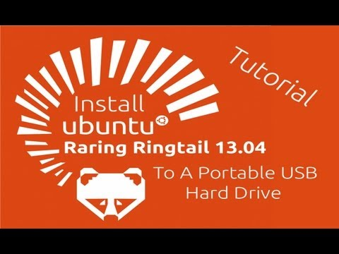 Tutorial: Install Ubuntu 13.04 To An External Hard Drive