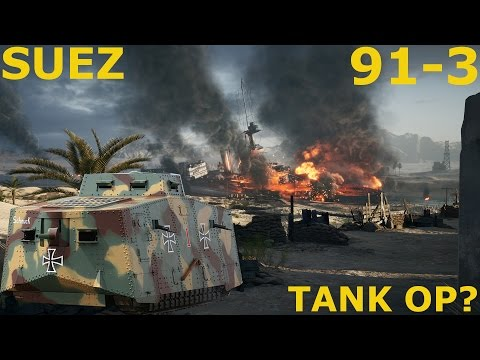 BF1 - 91 KILLS with Heavy Tank on SUEZ // Best Tanker ever???