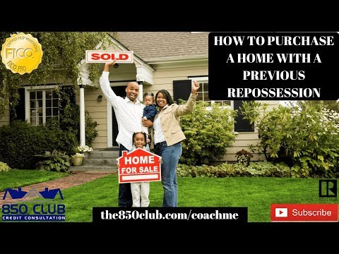How To Purchase A Home With A Previous Repossession - Credit Monitoring Services,First Time Buying