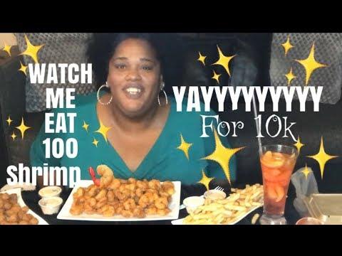 WATCH 👀ME EAT 100 SHRIMP || YAYYYYYYY 🎉🎉WE HIT 10k||MUKBANG | EATING SHOW