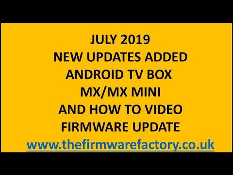 MX / MX MINI FIRMWARE UPDATE FIX VERSION TO RUN KODI 17.6 DOWNLOAD FIRMWARE ANDROID TV BOX LATEST