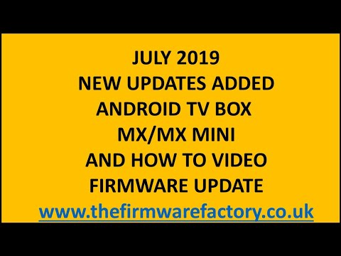 MX FIRMWARE UPDATE / FIX VERSION *DOWNLOAD FIRMWARE ANDROID TV BOX LATEST OEM any questions email me